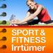 SPORT & FITNESS IRRTÜMER - Wissenswertes rund um Sport und Fitness